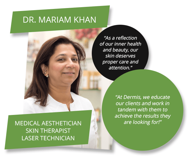 Dermis-staff photos - Dr. Mariam Khan